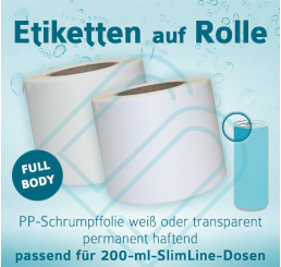 Digitaldruck-Rollenetiketten für 200-ml-SlimLine-Dosen »FullBody«